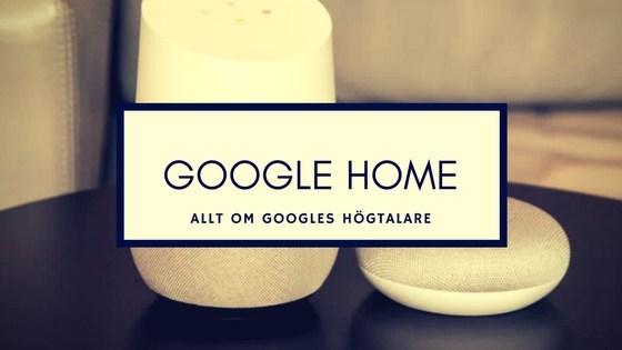 google home röstassistent sverige - smartahogtalare.se