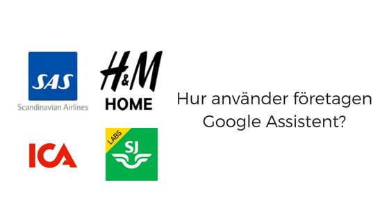 Google Assistent på svenska  Vad gör de svenska företagen  471ea2ac17675