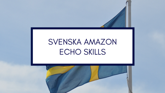 svenska amazon echo skills sverige
